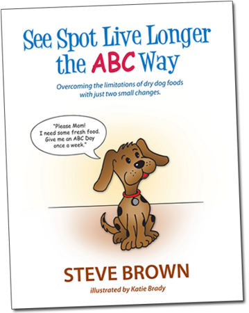 Pet World Insider Author Radio Segment – Steve Brown – See Spot Live Longer the ABC Way + Simple Ways to Improve Pet Nutrition & Much More