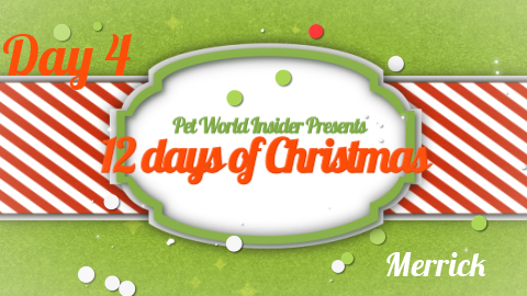 Twelve Days of Christmas – Day Four – Pet Product TV – Merrick Pet Care – A Gift That Gives Back
