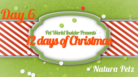 Twelve Days of Christmas – Day Six – Pet Product TV – Natura Petz – Pure Natural Pet Health