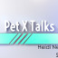 Pet X Talks – Heidi Nevala – How And Why To Use Herbs With Your Pets