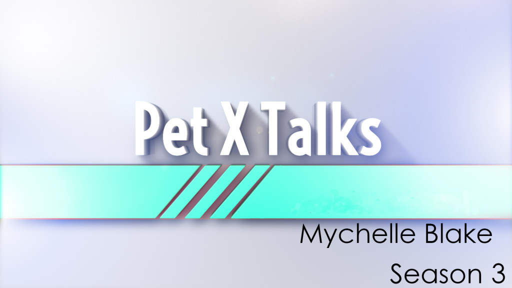 Pet X Talks – Mychelle Blake – The Most Common Mistakes People Make When Training Their Dogs